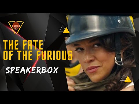 Fate Of The Furious • Speakerbox