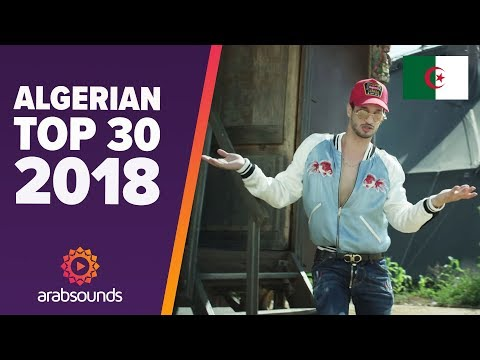 🇩🇿 TOP 30 BEST ALGERIAN SONGS OF 2018: Soolking, L'Alg