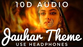 Padmavat - The Jauhar Theme - not 8D It's 10D feel the Music - HGT Musico
