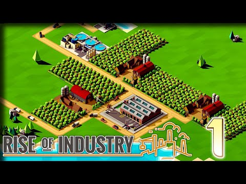 An Industrial Giant – Rise of Industry Gameplay – Let's Play Part 1