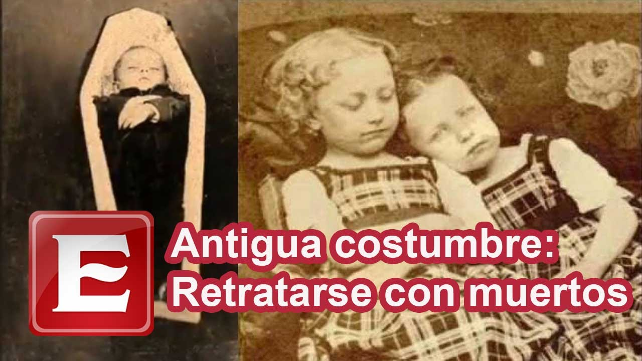 Moda Del Siglo XIX; Fotografiarse Con Muertos