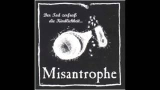 Misantrophe - Nekrophilie (Text Deutsch + Englisch)(http://www.discogs.com/Misantrophe-Der-Tod-Zerfraß-Die-Kindlichkeit/master/224186 Artist: Misantrophe Album: Der Tod zerfraß die Kindlichkeit., 2012-07-07T00:23:13.000Z)