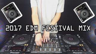 EDM Festival Mix 2017 | Best Of Big Room & Dance Popular Songs 2017 | Live Set | CDJ-850 |