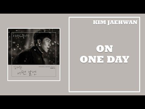 [ซับไทย] 김재환 (KIM JAEHWAN) – 어떤 날엔 (On One Day) | Crash Landing On You OST – Part.5
