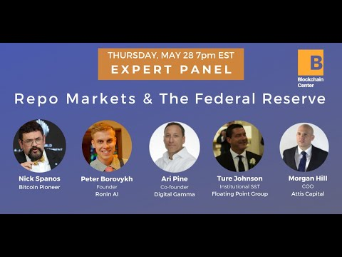 Expert Panel: Repo Markets & The Federal Reserve