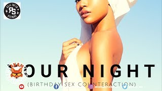 iRanimoo - Your Night (Birthday Sex Counteraction) September 2018