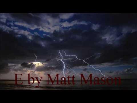 E by Matt Mason