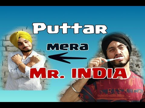 Puttar mera Mr.India || Jagnohit Singh + Ramandeep Singh