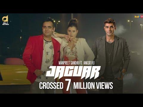 Jaguar (Full Video ) - Manpreet Sandhu Ft. Ankur Vij    New Punjabi Song 2017    All1 Records