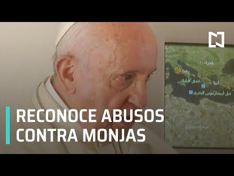 Papa Francisco reconoce abusos sexuales de curas contra monjas - Despierta con Loret