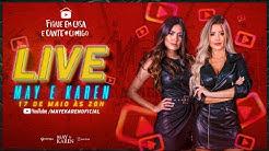 Live Show May & Karen - #FiqueEmCasa e Cante #Comigo