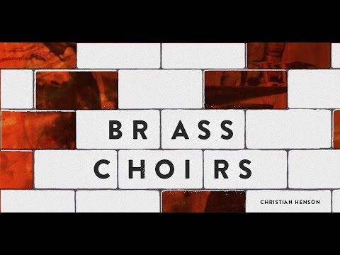 In Depth Tutorials - Brass Choirs