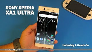 Sony Xperia XA1 Ultra Unboxing & Hands On