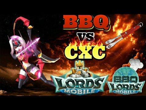 Lords Mobile - BBQ Vs CXC! Must See War!