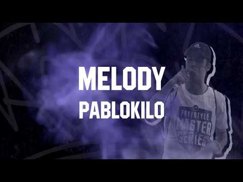 MELODY - PABLOKILO [VIDEO-LYRIC]