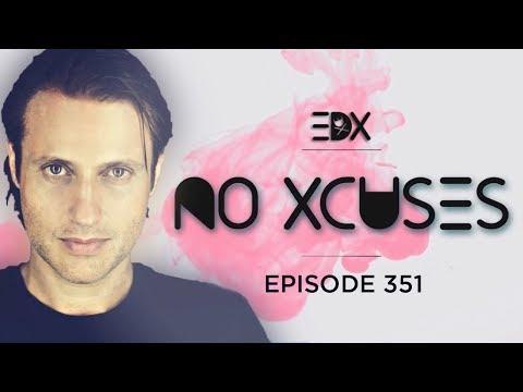 EDX - No Xcuses Episode 351