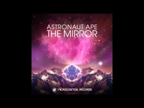 Astronaut Ape - The Mirror [Full Album]
