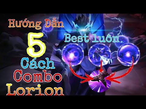Hướng Dẫn Chi Tiết 5 Cách Combo Lorion Từ Cơ Bản Đến Nâng Cao, Đơn Giản, Dễ Hiểu-Top Lorion-LiênQuân