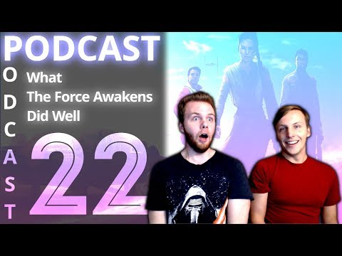 SOS Bros Talk - Podcast Episode #22 - What The Force Awakens Did Well