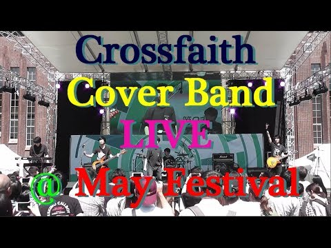 Crossfaith Cover Band LIVE @ May Festival (五月祭)