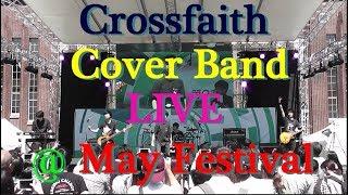 Crossfaith Cover Band LIVE @ May Festival (五月祭) thumbnail