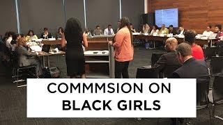 Commission on Black Girls - 9/20/18