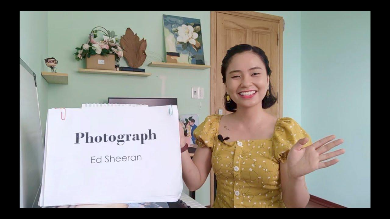 PHOTOGRAPH (Ed Sheeran) phong cách AI CŨNG CÓ THỂ HÁT- Học tiếng Anh Qua Bài Hát