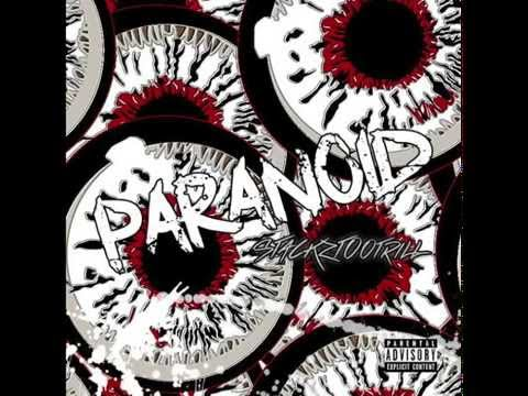 Paranoid by @Stackztootrill