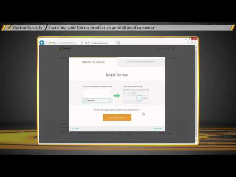 Norton Security   How To Download And Install Your Norton Product On An Additional Computer