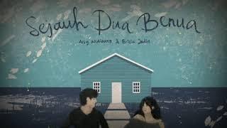 Lirik lagu Arsy Widianto & Brisia Jodie - Sejauh dua Benua