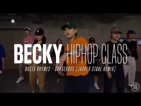 Becky hiphop Class | Busta Rhymes - Dangerous (Jasper Staal Remix) | Justjerk Dance Academy