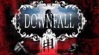 Прохождение Downfall #1 Грядет Буря