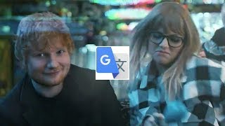 Google Translate ft. Taylor Swift -End Game (parody)