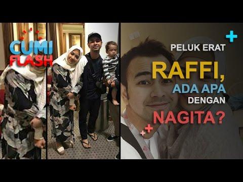 Peluk Erat Raffi, Ada Apa dengan Nagita? - CumiFlash 24 Februari 2017