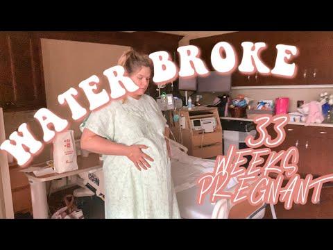 My Water Broke | 33 Weeks Pregnant