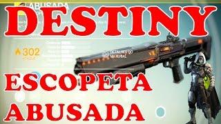 DESTINY _ ARMA EXÓTICA - ESCOPETA ABUSADA