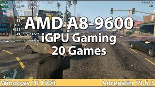 Gaming on AMD A8-9600 APU in 2019 in 20 Games. Gameplay Benchmark Test