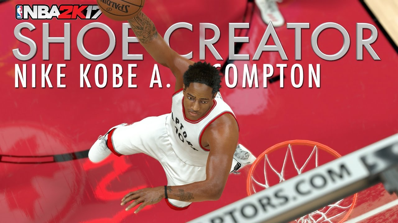 5295ad291b02 NBA 2K17 Shoe Creator  Nike Kobe AD - Compton DeMar DeRozan Game 4 vs.  Cleveland