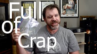 Audiophiles are Full of CRAP! A Cheap Audio Man Rant