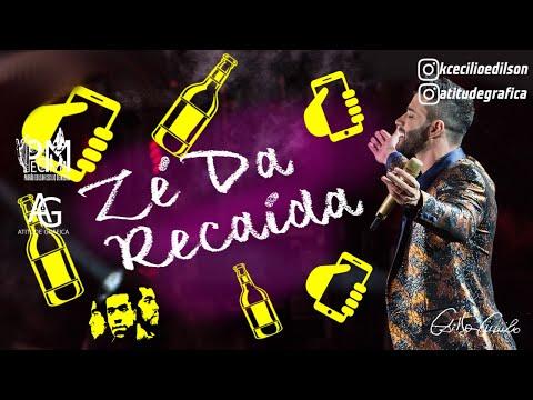 Gusttavo Lima - Zé da Recaída Prévia Inscreva-se e saiba antes