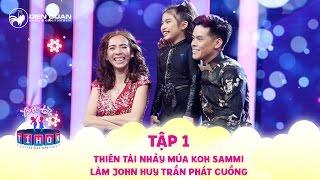 Biệt tài tí hon | tập 1: John Huy Trần phát cuồng vì thí sinh nhí nhảy múa siêu đỉnh