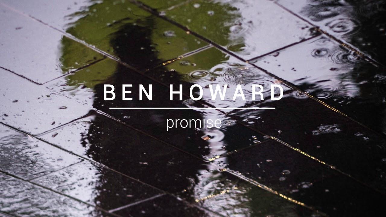 ben-howard-promise-indiewave-global