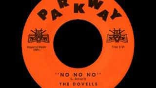 NO NO NO, The Dovells, Parkway #819  1961