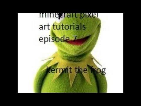Minecraft Pixel Art Tutorials Ep 7 Kermit The Frog Youtube