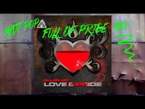 Allan Jay - Love & Pride (King cover) Matt Pop's Full Of ...