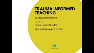 Trauma Informed Teaching