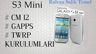S3 Mini Cm 12 Romu -Gapps Kurulumu ve TWRP Kurulumu- Android 5.1.1 Lolipop