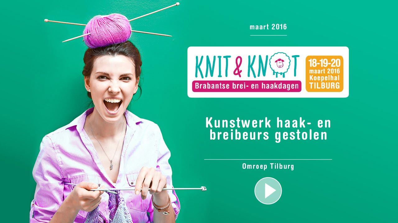 Kunstwerk Haak En Breibeurs Gestolen Omroep Tilburg Nieuws Youtube