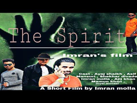 The Spirit Hindi Short Film 2019 | Nabagram Video| happy new year | By Imran Khopoli