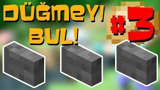 DÜĞMEYİ BUL 3! - Minecraft Puzzle Haritası